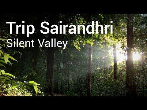 Sairandhri Trip
