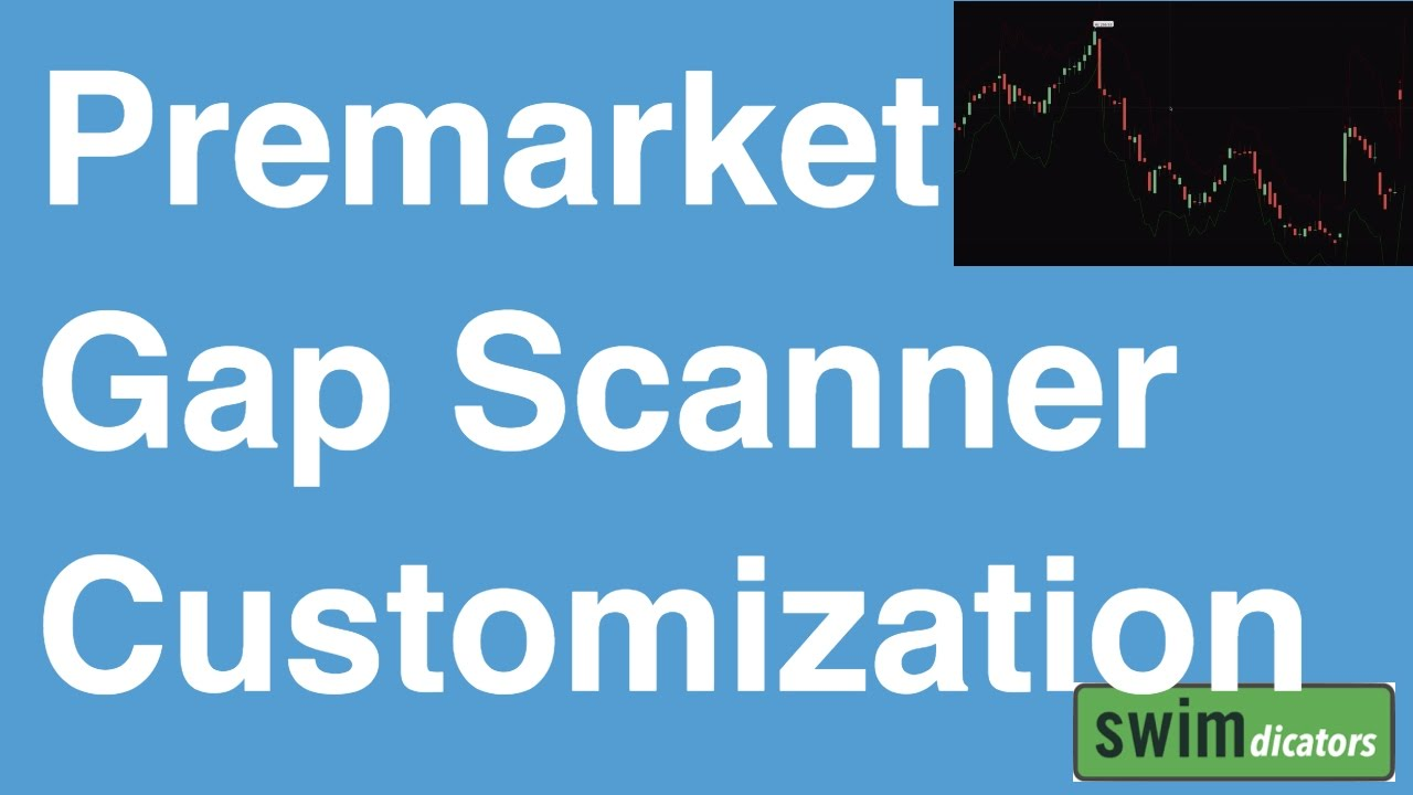 How to Customize the ThinkOrSwim PreMarket Gap Scanner's Parameters
