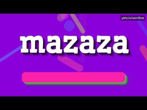 MAZAZA - HOW TO PRONOUNCE IT!?
