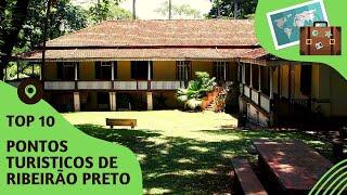 10 pontos turisticos mais visitados de Ribeirão Preto