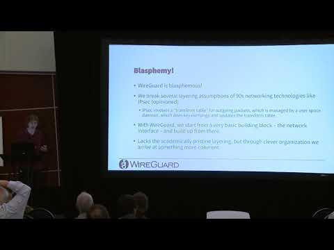 LPC2018 - WireGuard: Next-Generation Secure Kernel Network Tunnel