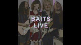 BAITS LIVE @ LW Sonics