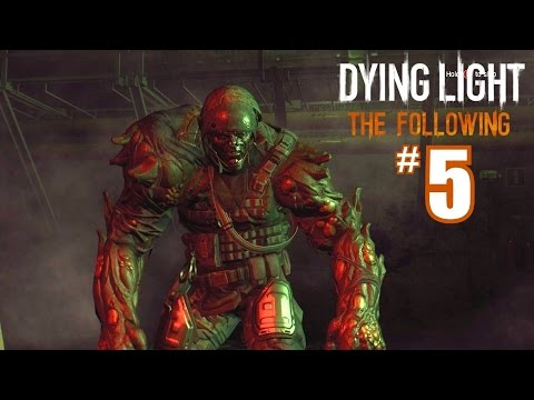 Dying Light The Following DLC - POWER TO THE PEOPLE - Gameplay Walkthrough Part 5 - PC 1080P 60fps