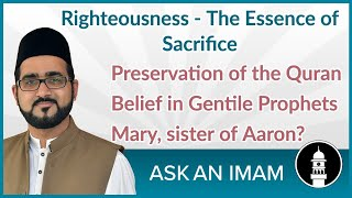 Righteousness and Intentions | Ask An Imam