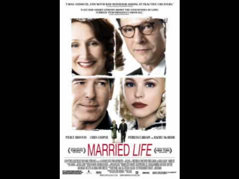 Married Life (2007) soundtrack - 1. All We Do For Love