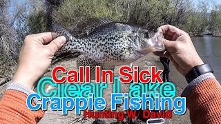 call in sick for crappie fishing at clear lake   hmoob nuv ntses   hunting w david