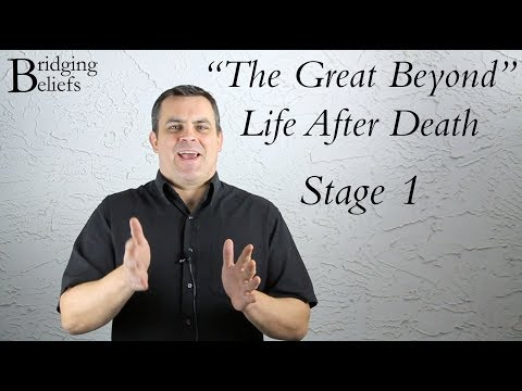 The Great Beyond 1: Afterlife in the Bahá