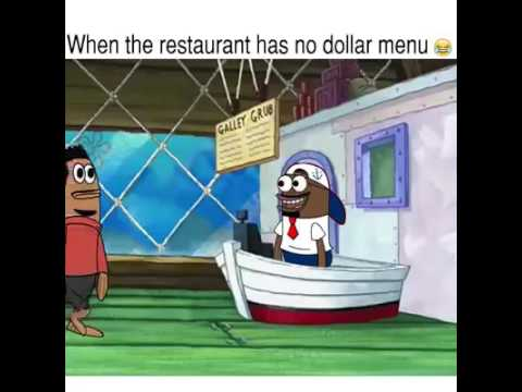 Ghetto SpongeBob When The Restaurant Has No Dollar Menu 😂