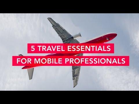 5 Travel Essentials for Mobile Professionals