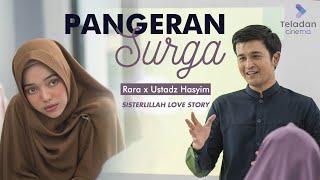 Download Lagu Sisterlillah Love Story | Pangeran Surga - Rara x Ustadz Hasyim mp3