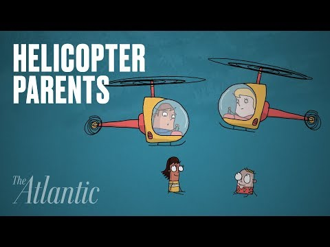 Are Helicopter Parents Ruining a Generation?