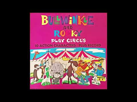 Strange BULLWINKLE AND ROCKY Play Circus Record