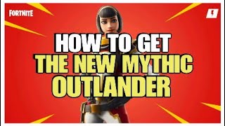How To Get The New Mythic Outlander | Sci-Fi Event | Fortnite Save The World