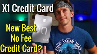 NEW X1 Credit Card The BEST NO ANNUAL FEE CREDIT CARD?