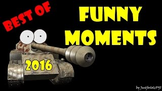 World of Tanks - BEST OF FUNNY MOMENTS 2016