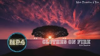 Clothes On Fire by Kalle Engstrom - [RnB Music]