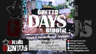 Singer J - Don't Judge Me [Ghetto Days Riddim] June 2018