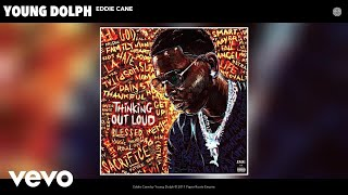Watch Young Dolph Eddie Cane video