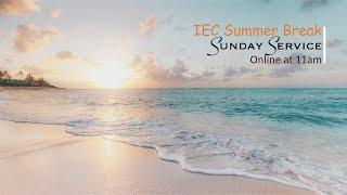 IEC Sunday Service 05/07/2020