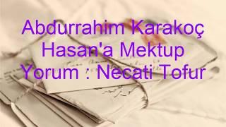 Abdurrahim Karakoç Hasan a Mektup