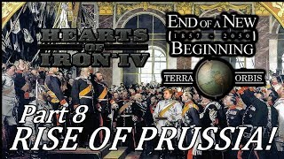 Hearts of Iron 4 - End of a New Beginning HoI4 mod - Rise of Prussia! - Part 8
