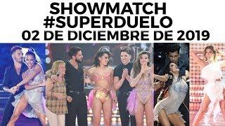 Showmatch - Programa 02/12/19 - Cierre de ronda de #SúperDuelo