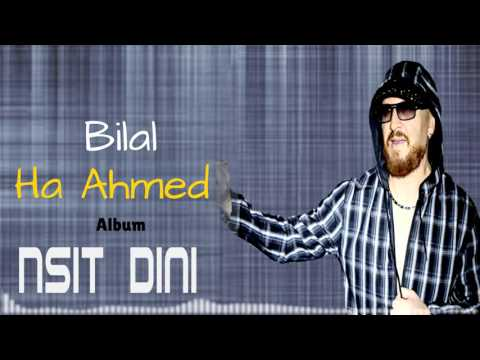 Cheb Bilal - Nsit Dini