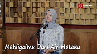 Mahligaimu Dari Air Mataku - Lestari Cover & Lirik By Leviana