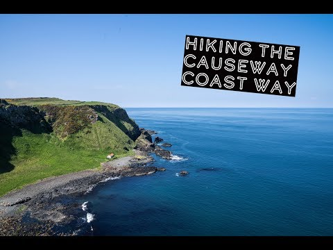Hiking the Causeway Coast Way | Northern Ireland