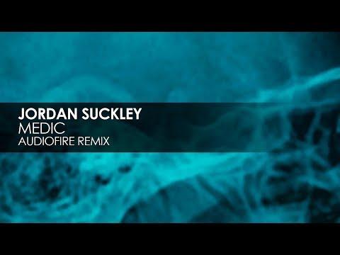 Jordan Suckley - Medic (AudioFire Remix)
