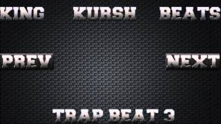 FREE Trap Beat 3 [Prod. By King Kursh]