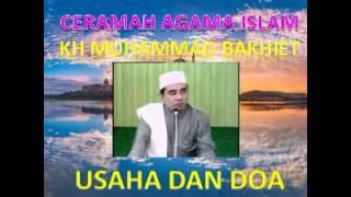 Video CERAMAH AGAMA ISLAM OLEH KH MUHAMMAD BAKHIET JUDUL USAHA DAN DOA download MP3, 3GP, MP4, WEBM, AVI, FLV Juli 2018