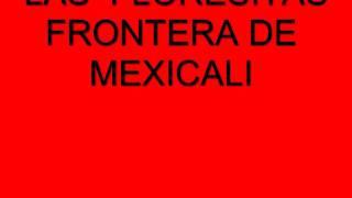 LAS FLORESITAS FRONTERA DE MEXICALI