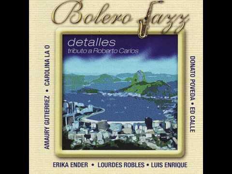 BOLERO JAZZ ft. ED CALLE - MÚSICA SUAVE