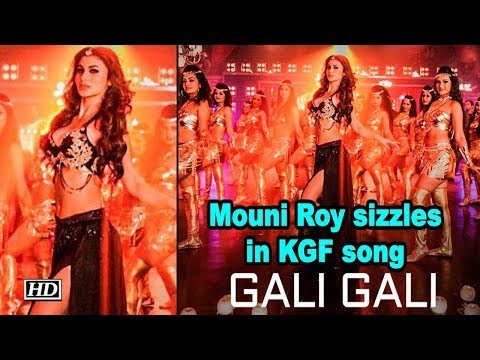 Mouni Roy sizzles in KGF song 'Gali Gali'