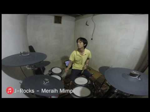J-Rocks - Meraih Mimpi Drum Cover