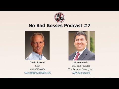 No Bad Bosses #7 - Steve Meek