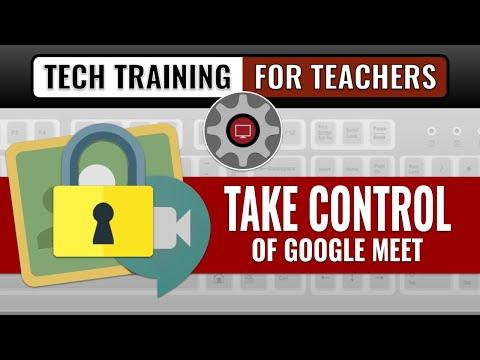 Take Control Of Google Meet