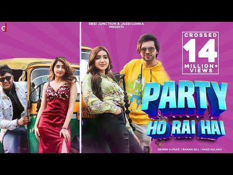 New Hindi Songs | Pawri (Party) Ho Rai Hai | Pawri hori hai | Danish | Naaz Aulakh | Muskan Sharma