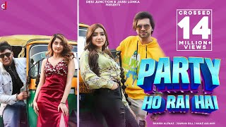 New Hindi Songs | Pawri (Party) Ho Rai Hai | Danish Alfaaz | Raman | Naaz | Nisha | Muskan Sharma