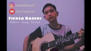 Download Waktu Yang Salah - Fiersa Baseri (cover SolaHasibuan)