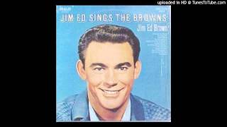 Jim Ed Brown - I Take The Chance