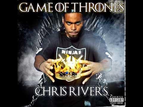 Chris Rivers- Game Of Thrones ( Kendrick Response)
