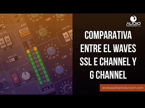 Comparativa Waves SSL E Channel y G Channel