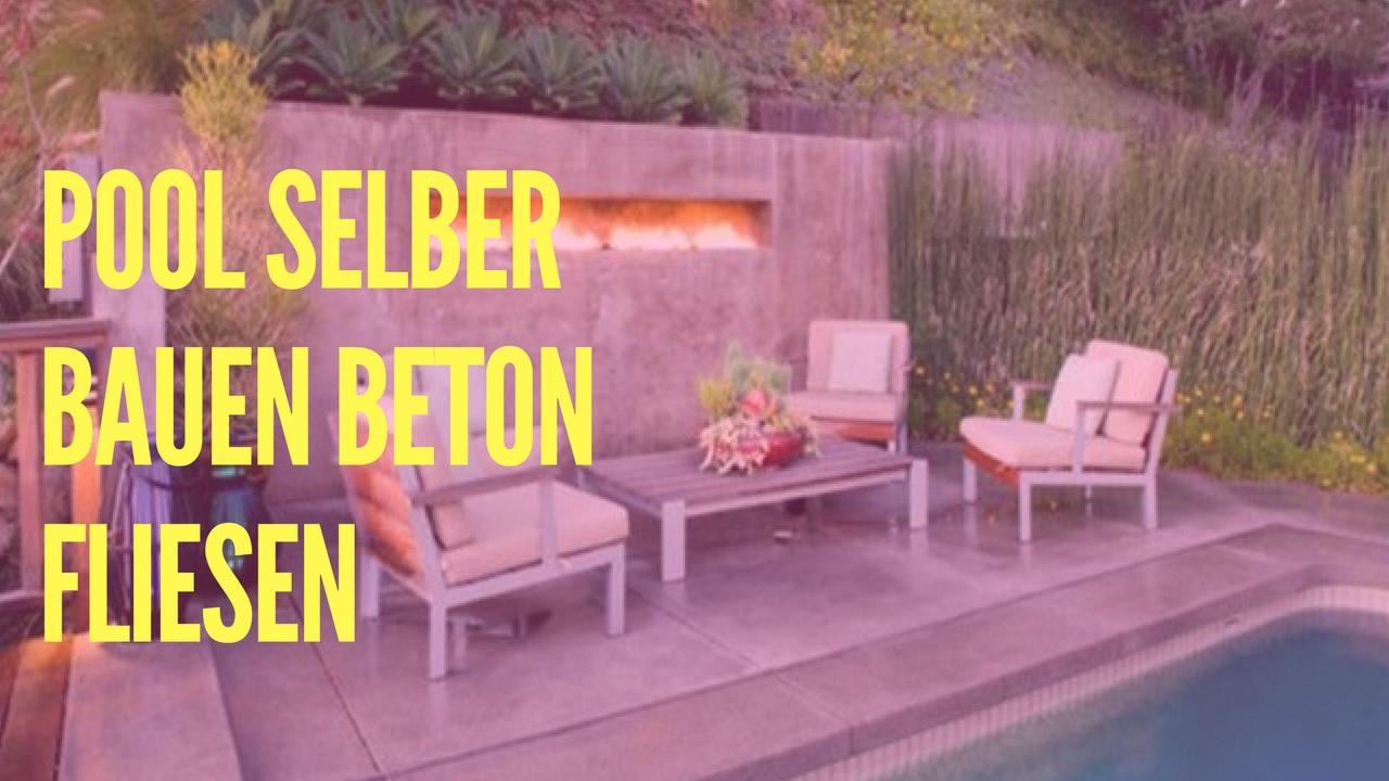 Pool selber bauen beton fliesen  Pool Selber Bauen Beton Fliesen - YouTube