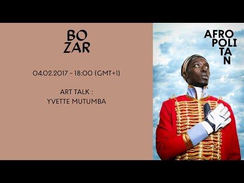 AFROPOLITAN FESTIVAL 2017 - ART TALK : YVETTE MUTUMBA