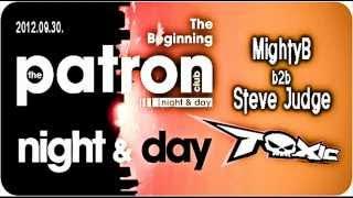 MightyB b2b Steve Judge live at Toxic in Club Patron 2012.09.30.