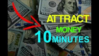 ATTRACT MONEY & WEALTH IN 10 MINUTES! (SUBLIMINAL FOR MONEY NOW!)
