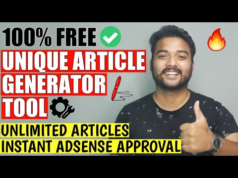 Free Unique Article Generator Tool (1-Click) 🔥 CREATE UNLIMITED ARTICLES | Instant Adsense Approval