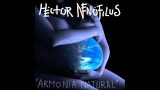 Hector Nenofilus - Armonia natural